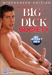 Jet Set Men, Big Dick Society